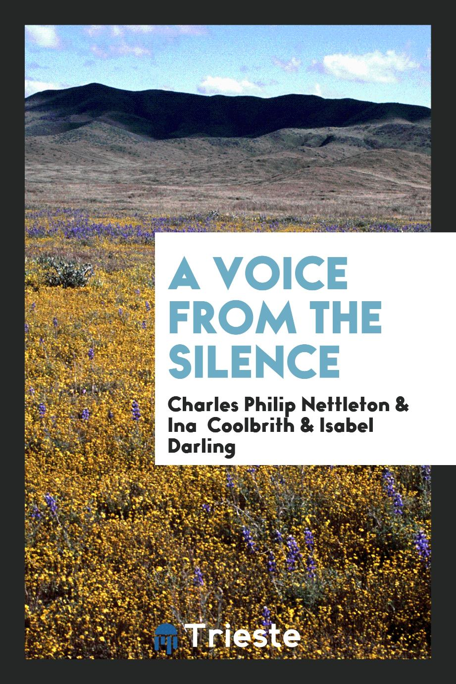 A Voice from the Silence