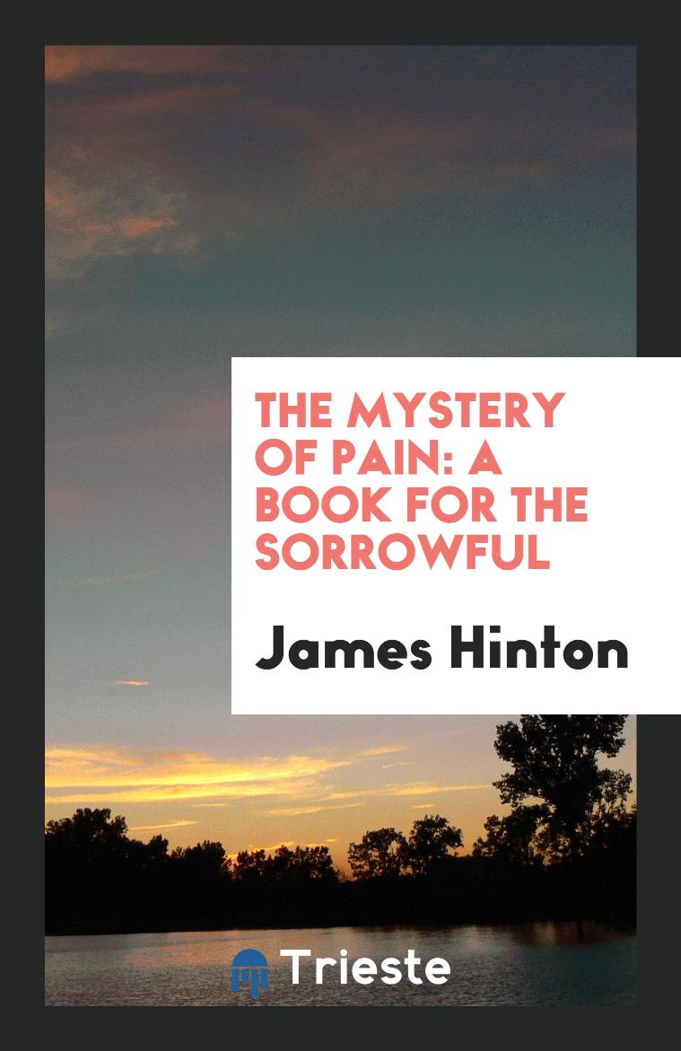 The Mystery of Pain: A Book for the Sorrowful