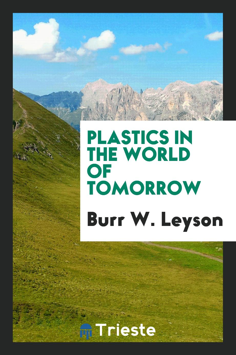Plastics in the world of tomorrow