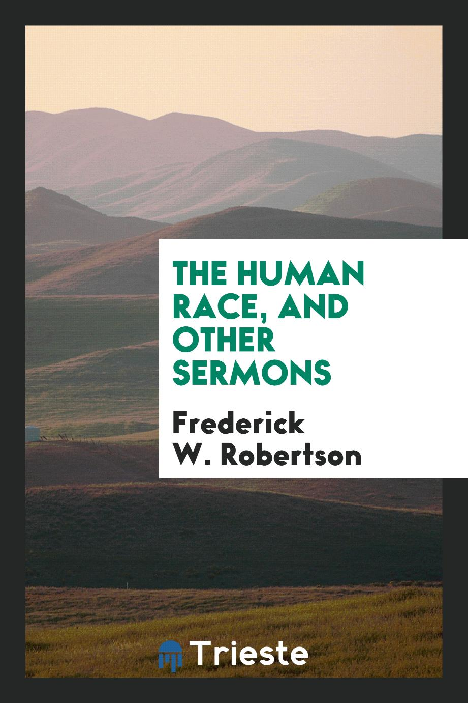 The human race, and other sermons