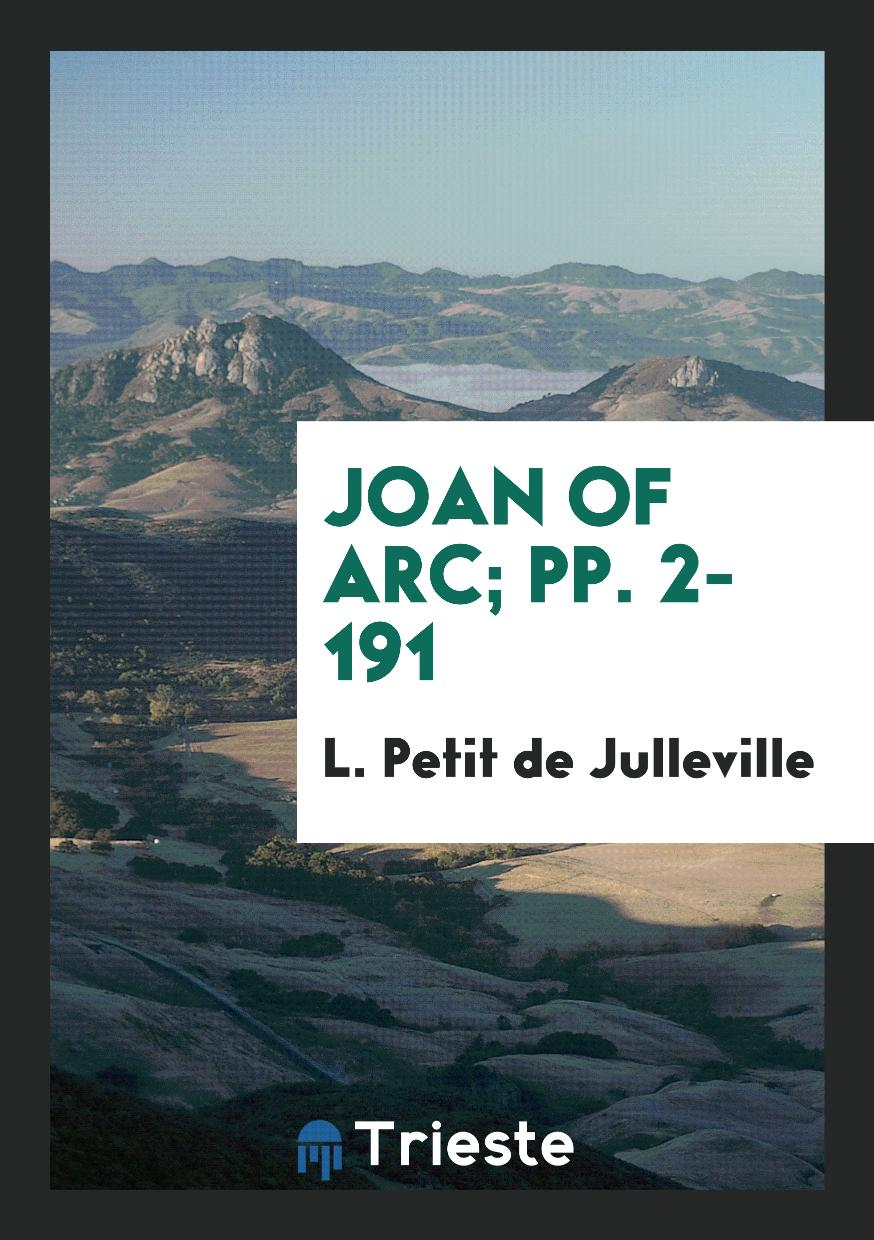 Joan of Arc; pp. 2-191