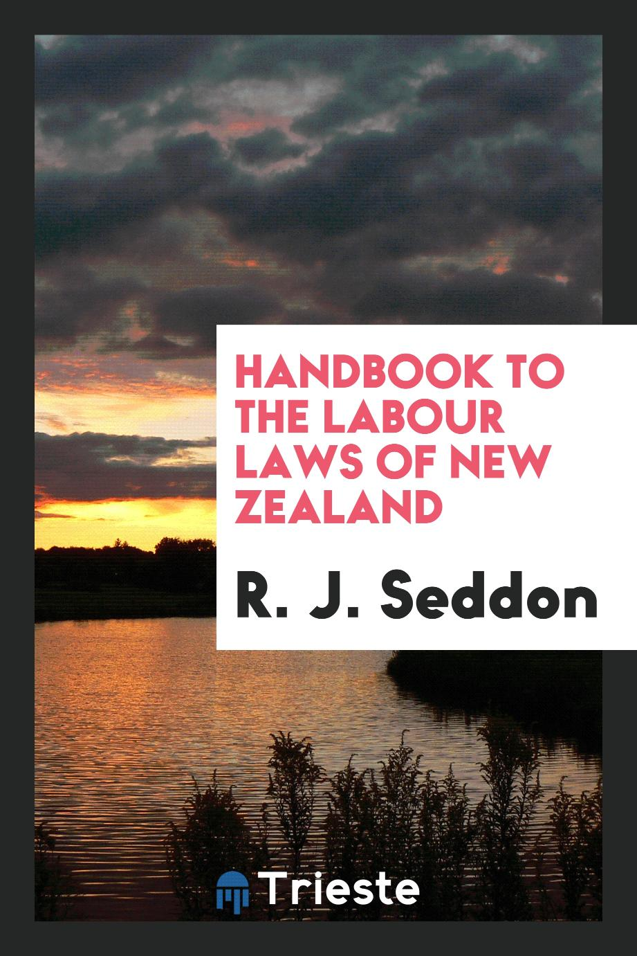 Handbook to the Labour Laws of New Zealand