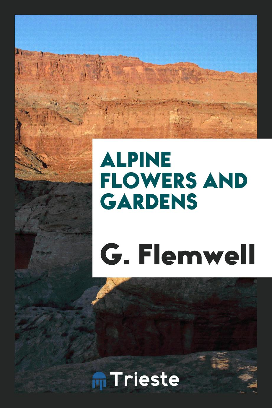 Alpine flowers and gardens