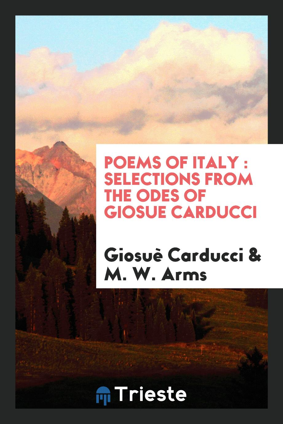 Poems of Italy : selections from the odes of Giosue Carducci