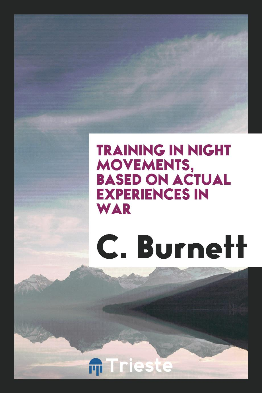 Training in Night Movements, Based on Actual Experiences in War