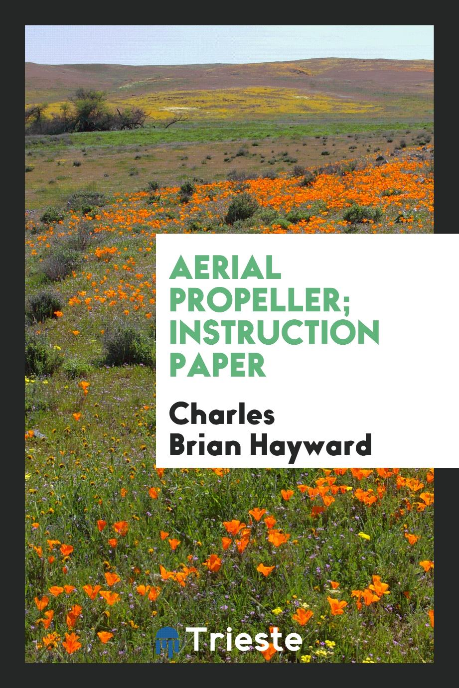 Aerial propeller; instruction paper