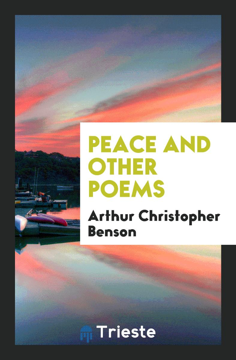 Peace and Other Poems