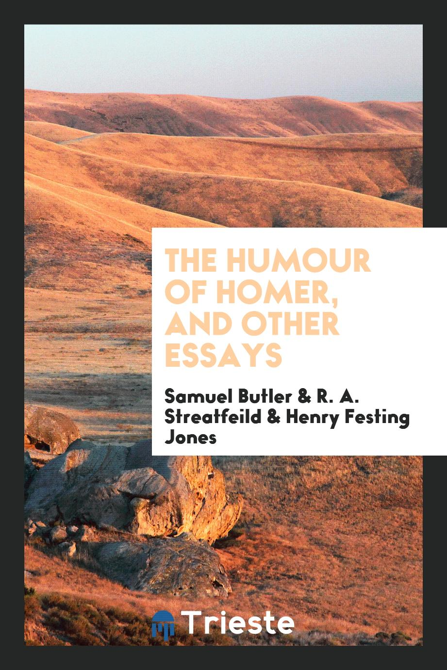 The Humour of Homer, and Other Essays