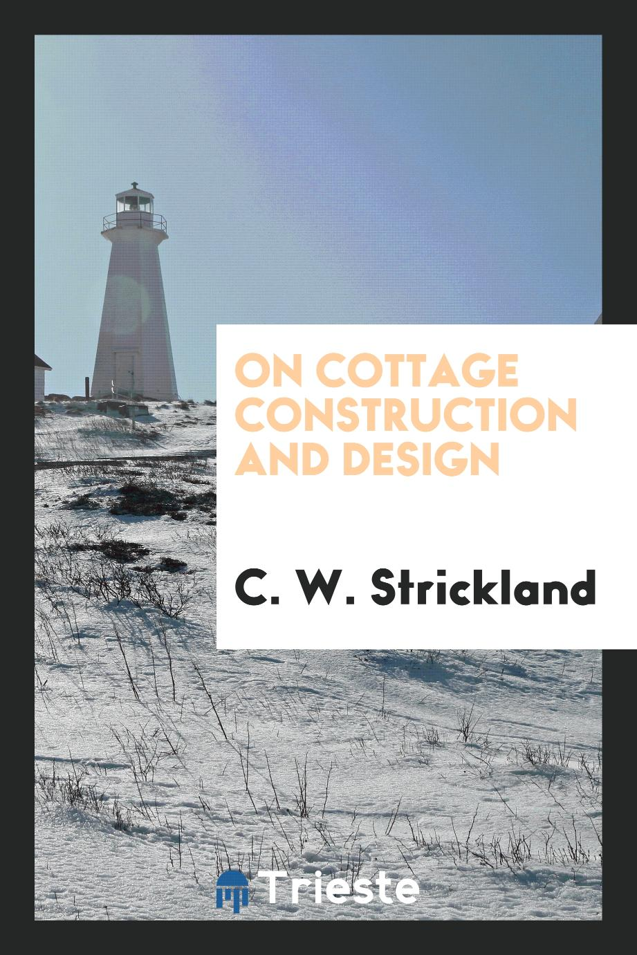 On Cottage Construction and Design