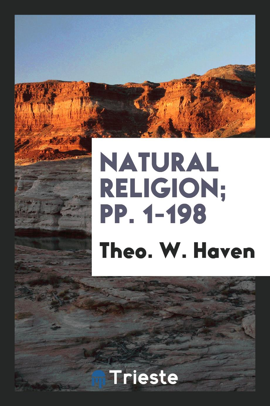 Natural Religion; pp. 1-198