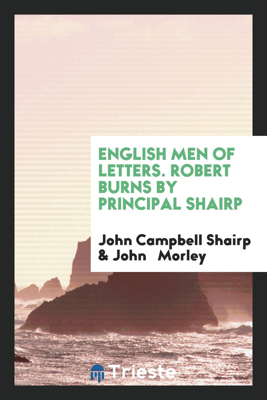 English Men of Letters. Robert Burns by Principal Shairp