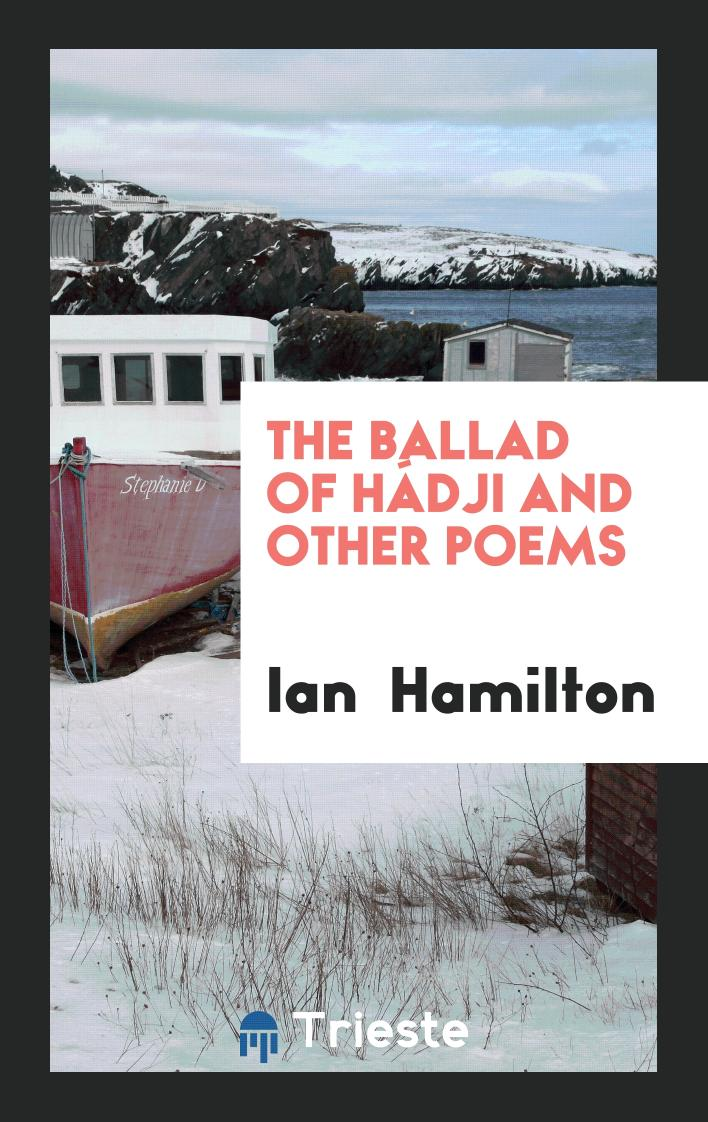 The Ballad of Hádji and Other Poems