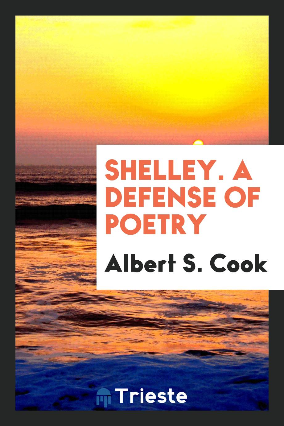 Shelley. A Defense of Poetry