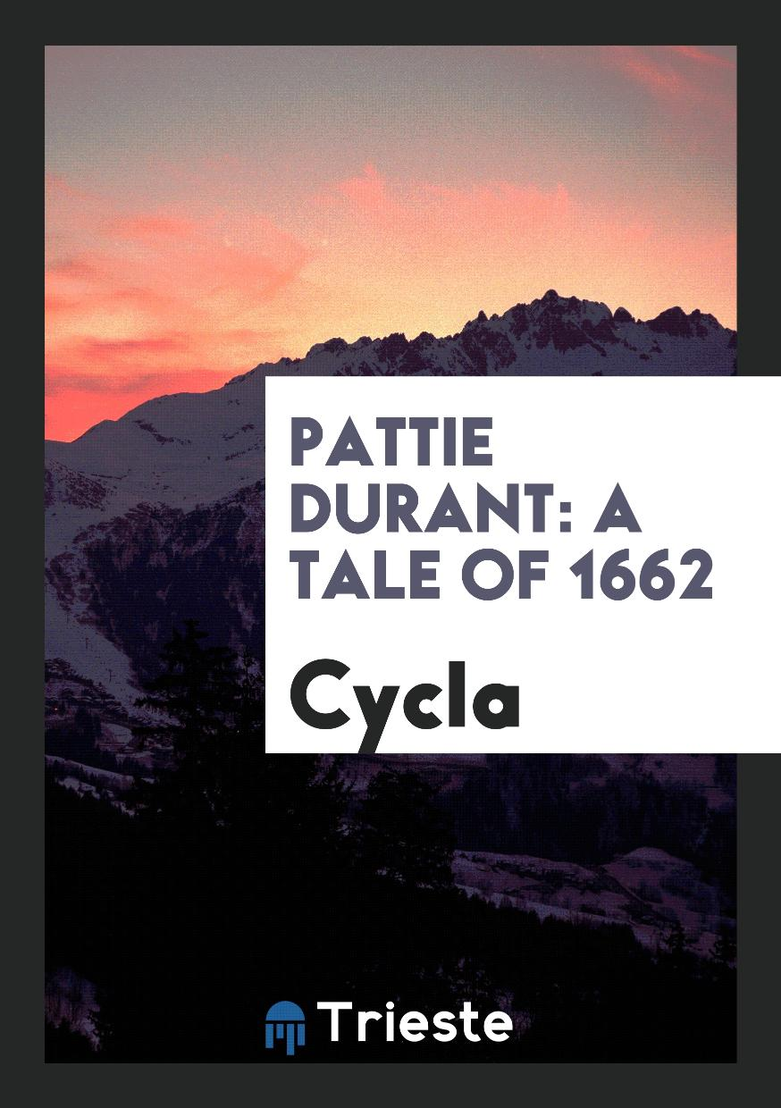 Pattie Durant: A Tale of 1662