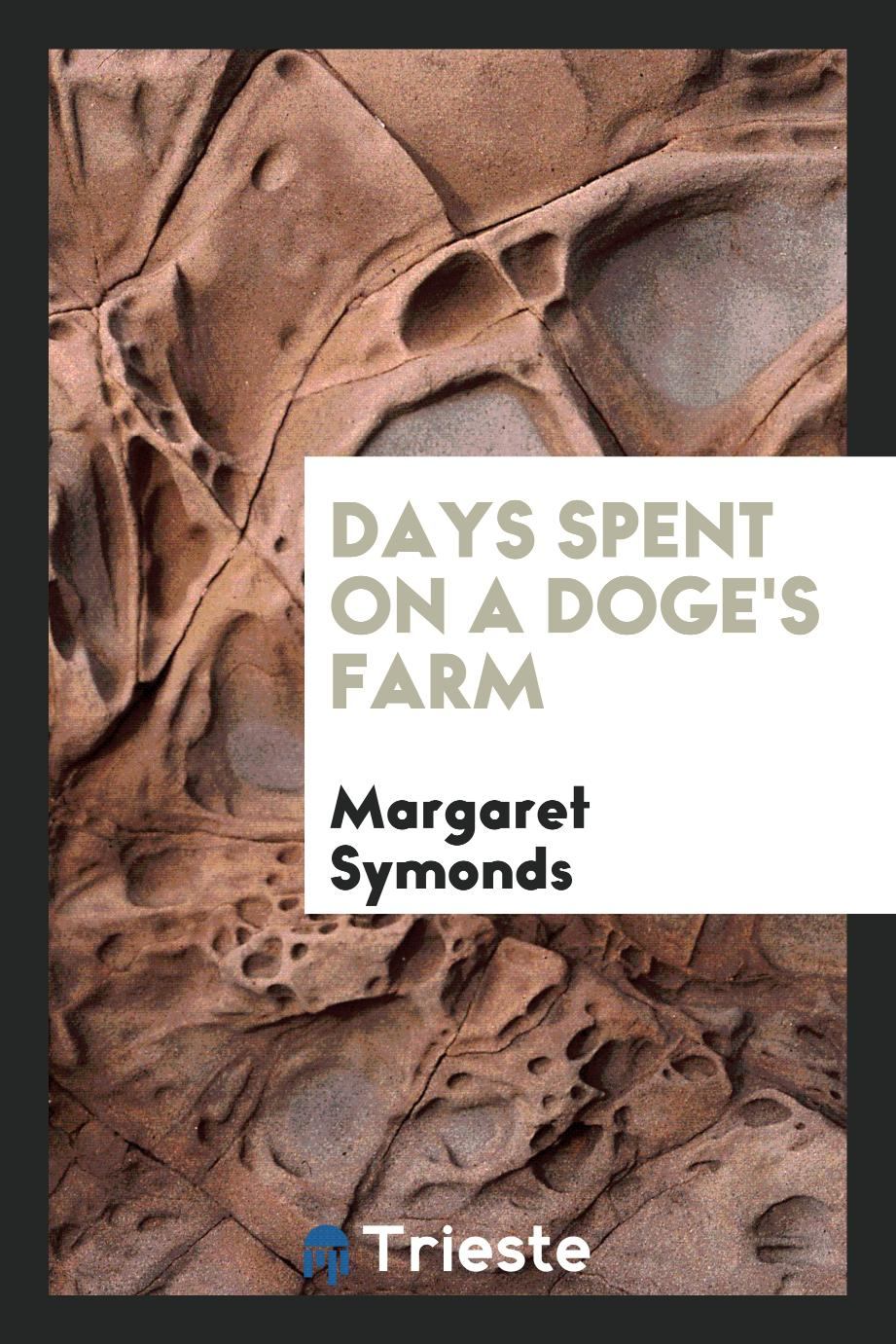 Days spent on a doge's farm
