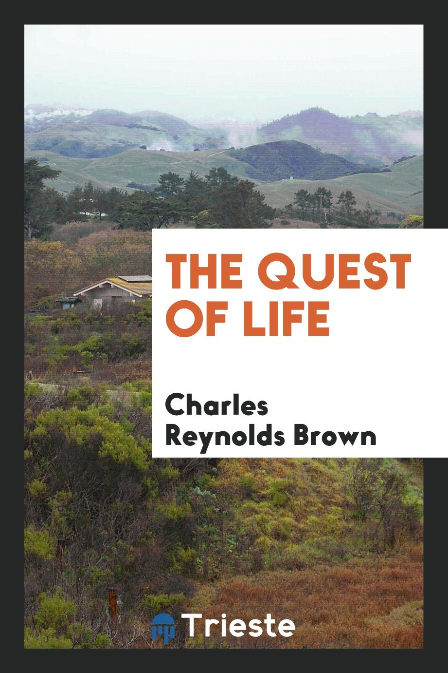 The quest of life
