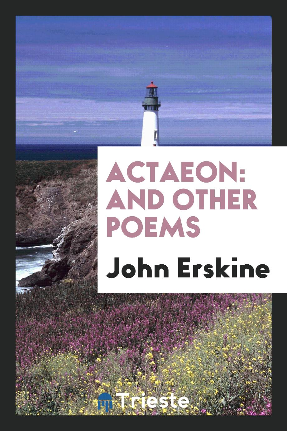 Actaeon: And Other Poems