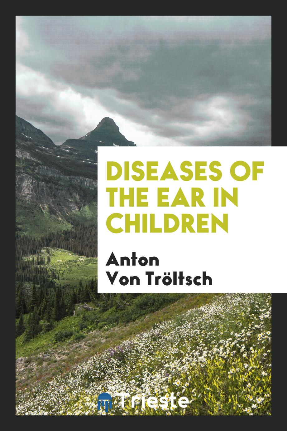 Diseases of the Ear in Children