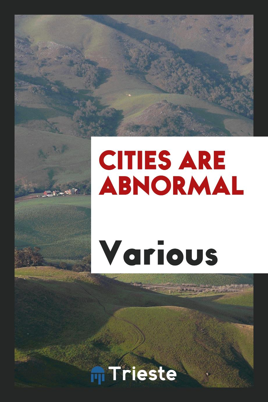 Cities are abnormal