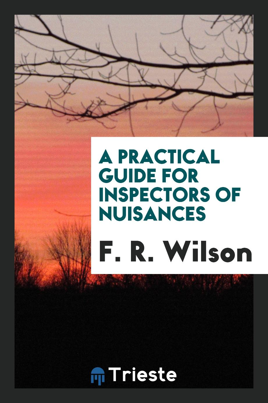 A Practical Guide for Inspectors of Nuisances