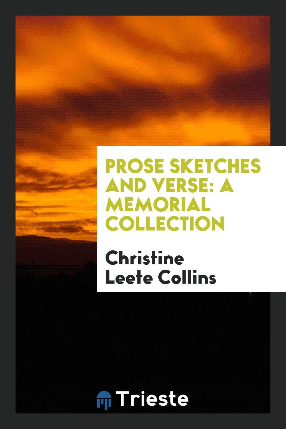 Prose sketches and verse: a memorial collection