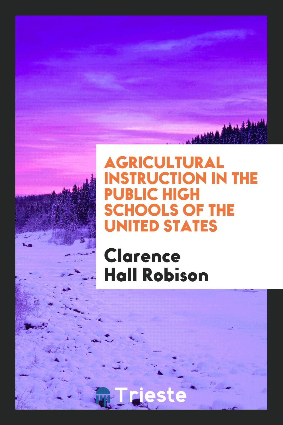 Agricultural Instruction in the Public High Schools of the United States