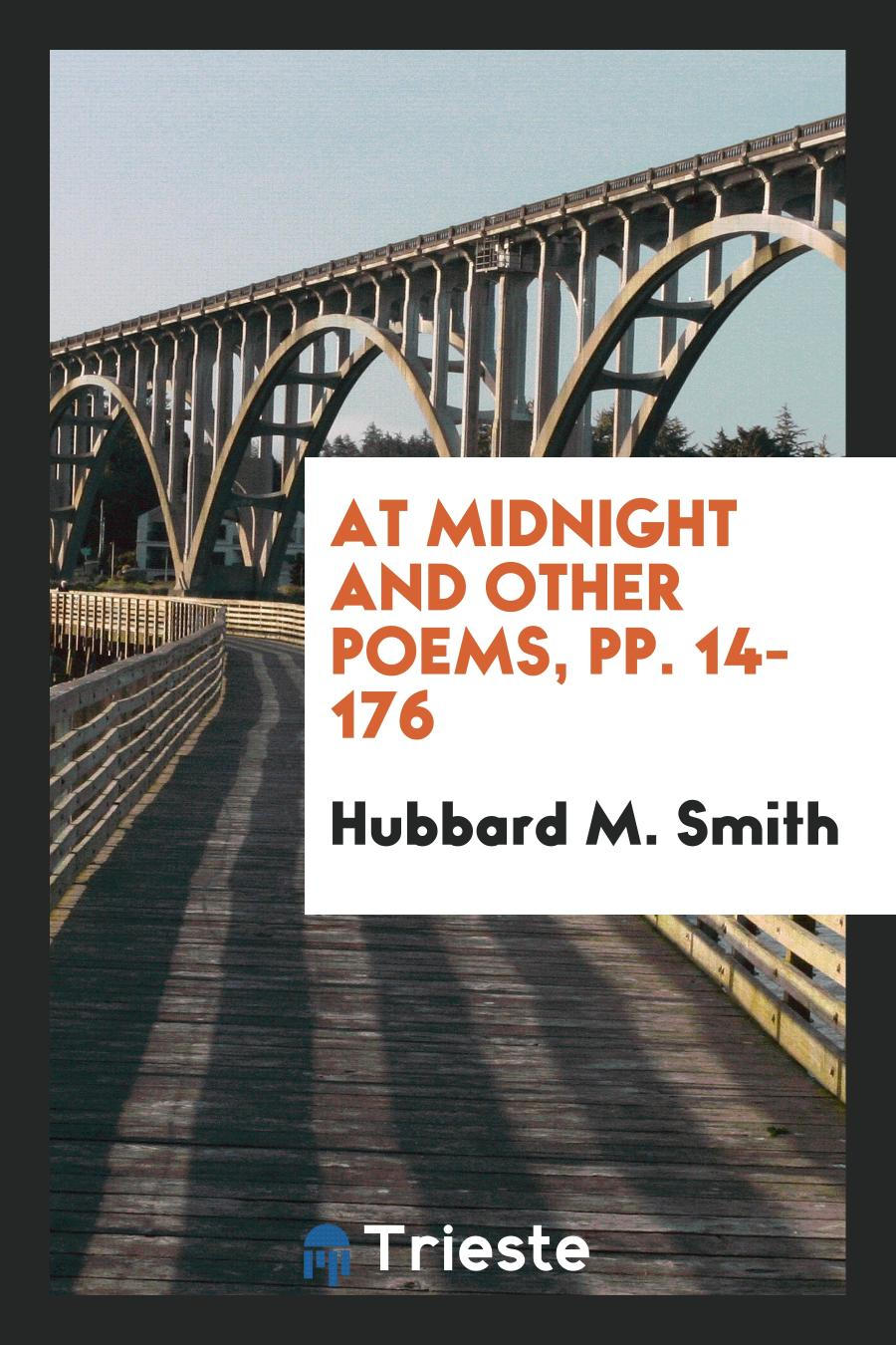 At Midnight and Other Poems, pp. 14-176