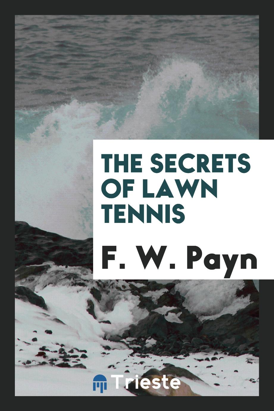 The Secrets of Lawn Tennis