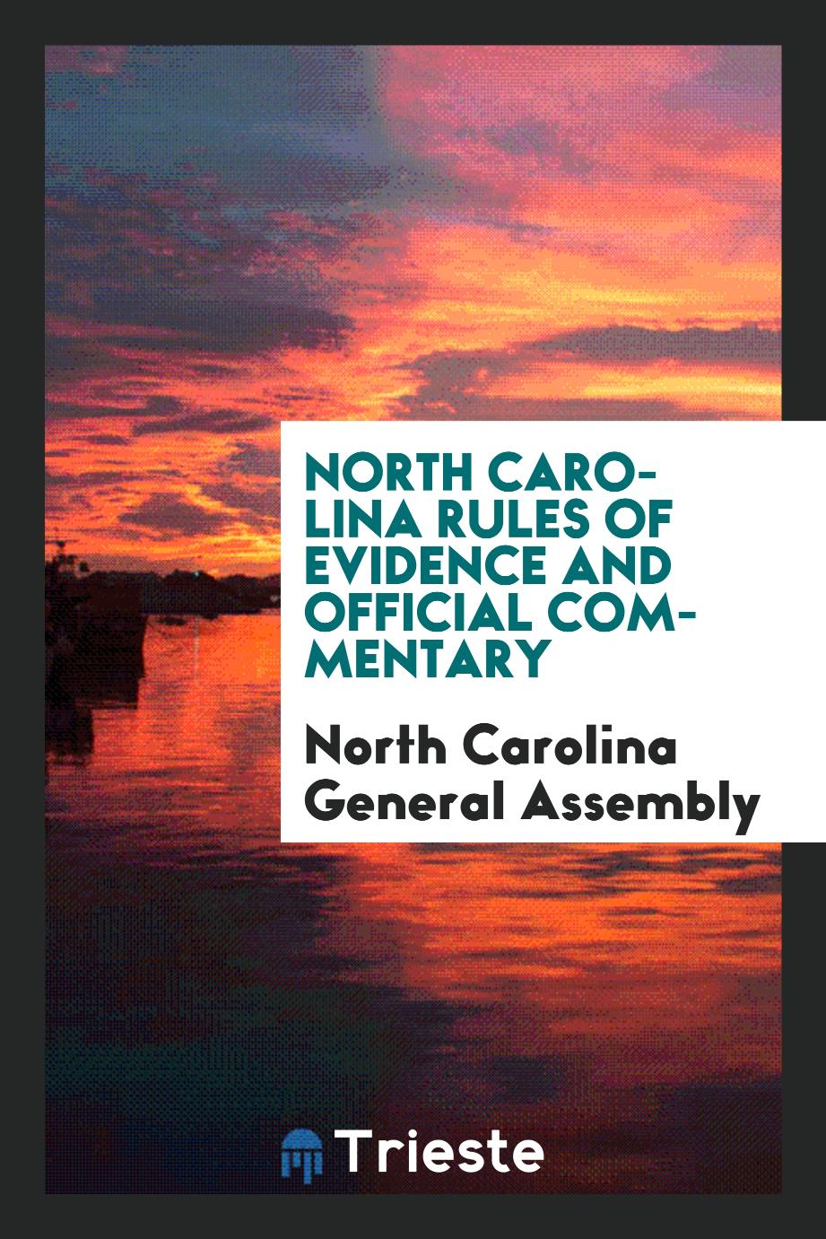North Carolina rules of evidence and official commentary