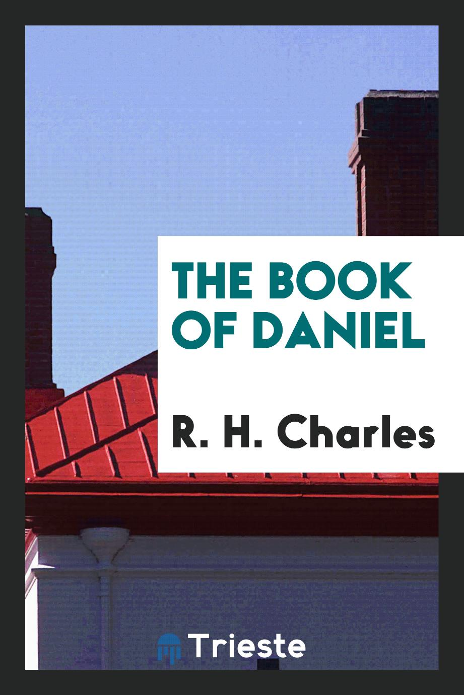 R. H. Charles - The Book of Daniel