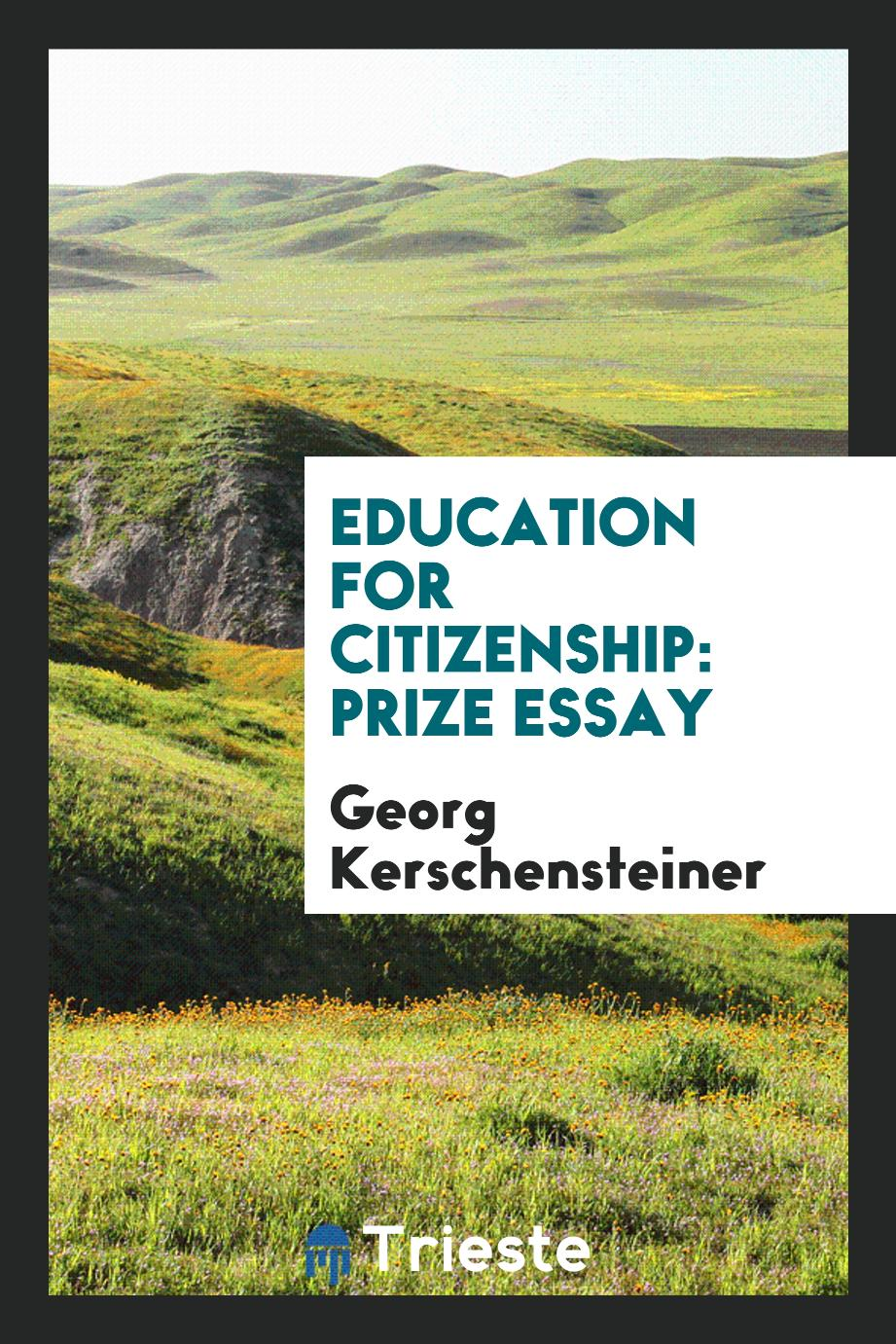 Education for Citizenship: Prize Essay