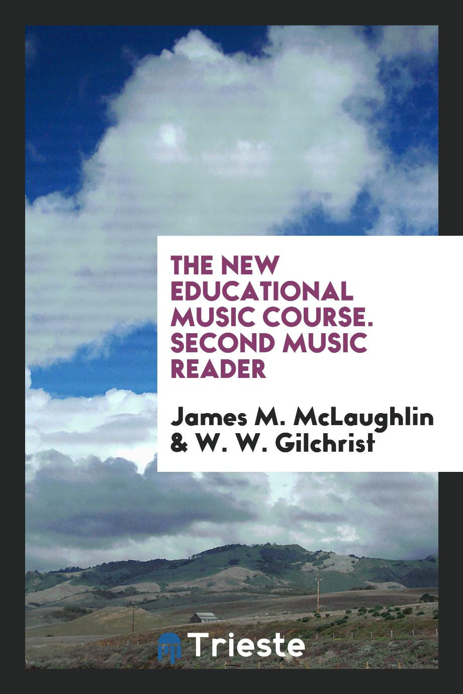 The New Educational Music Course. Second Music Reader