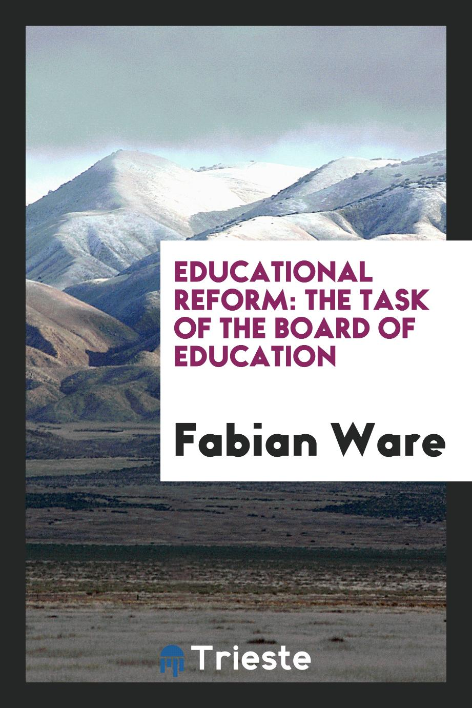 Educational Reform: The Task of the Board of Education