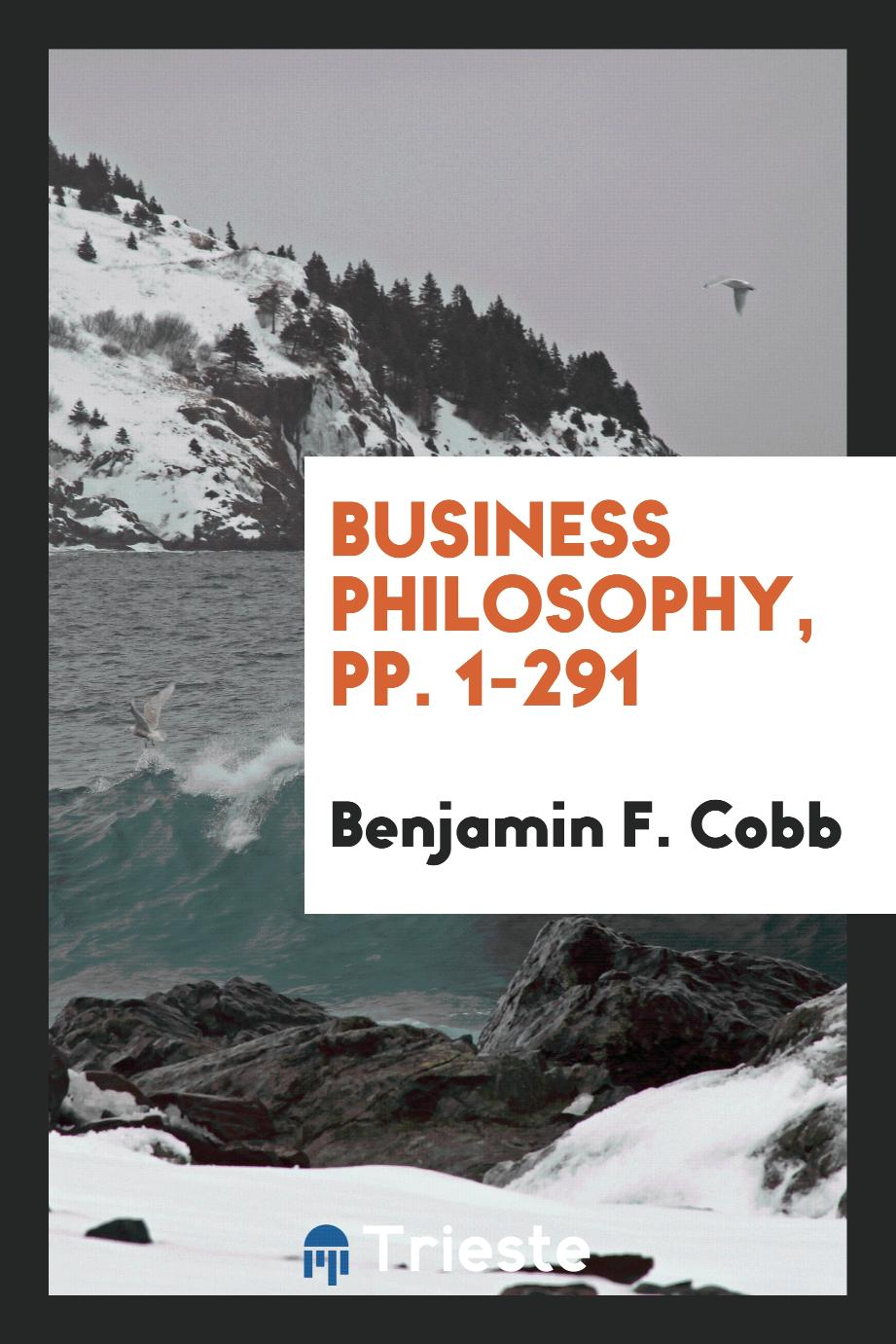 Business Philosophy, pp. 1-291