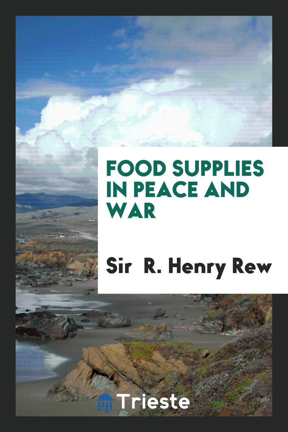 Food supplies in peace and war