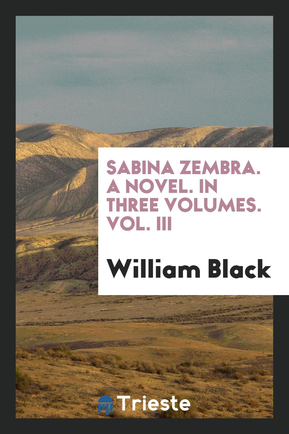 Sabina Zembra. A novel. In three volumes. Vol. III