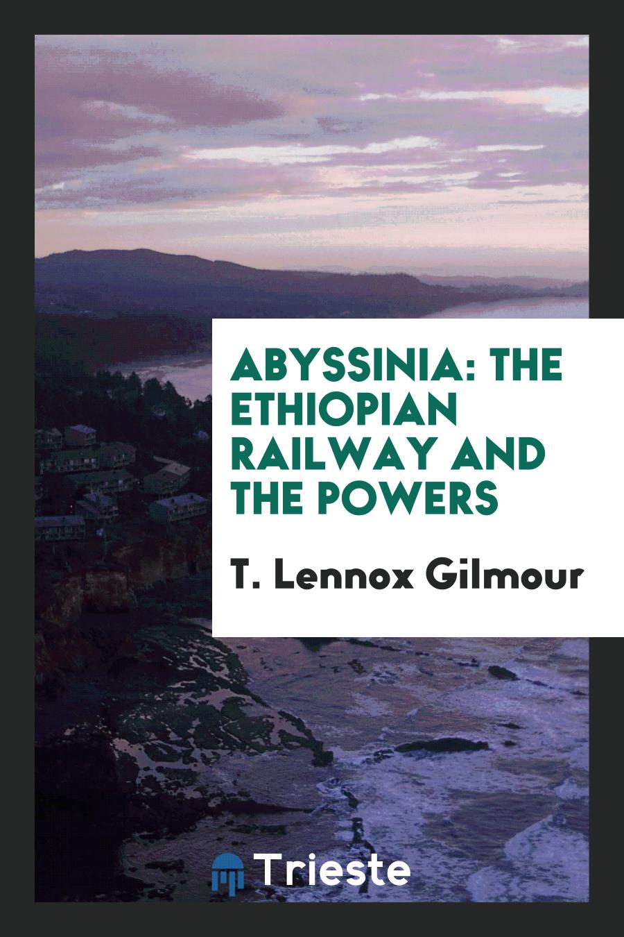 Abyssinia: The Ethiopian Railway and the Powers