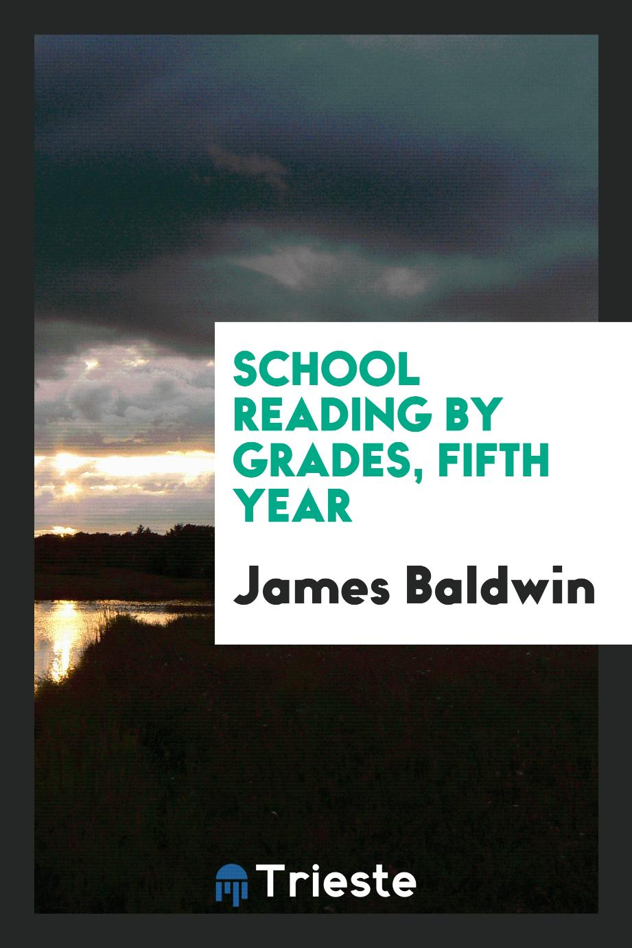 School Reading by Grades, Fifth Year
