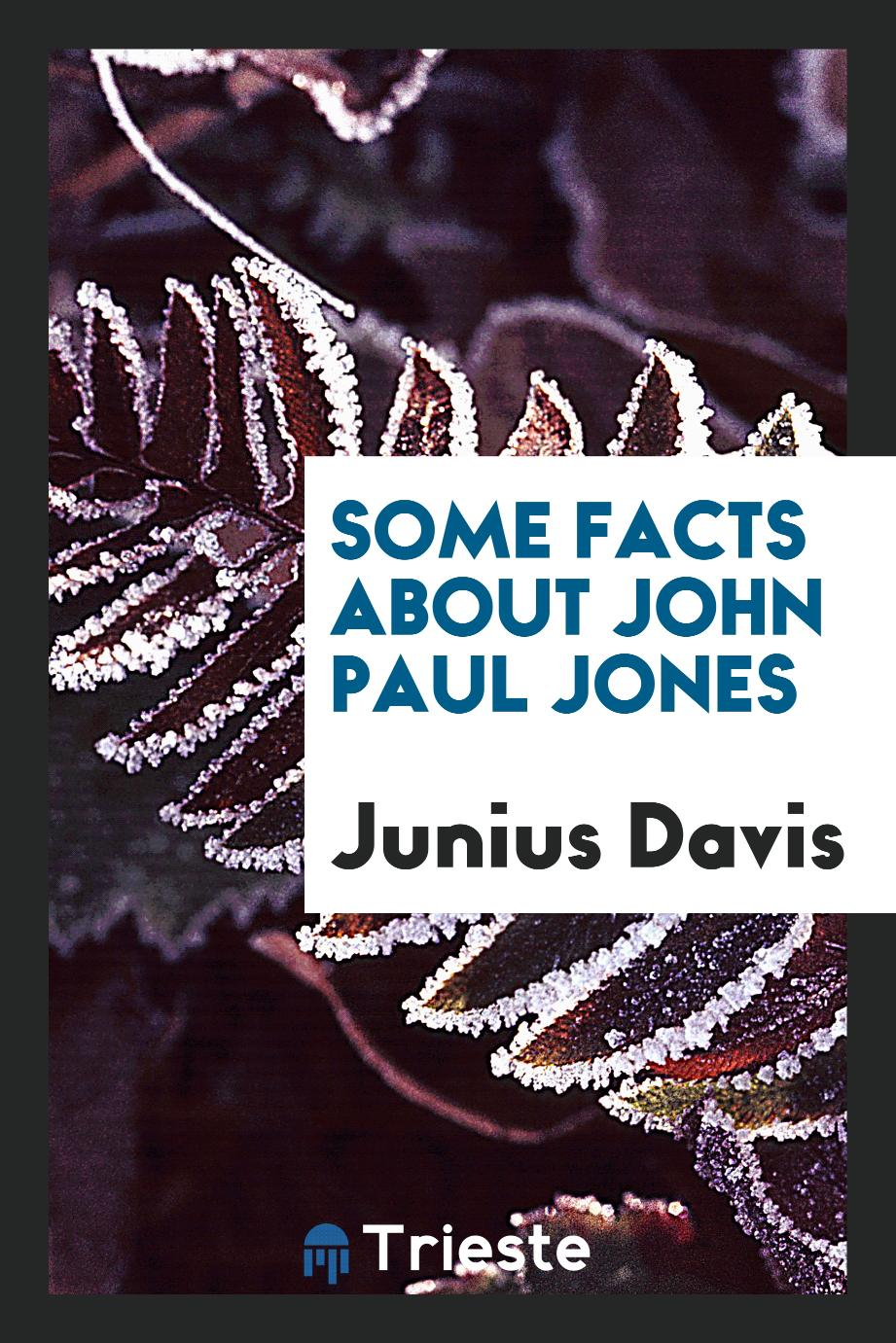 Some Facts about John Paul Jones