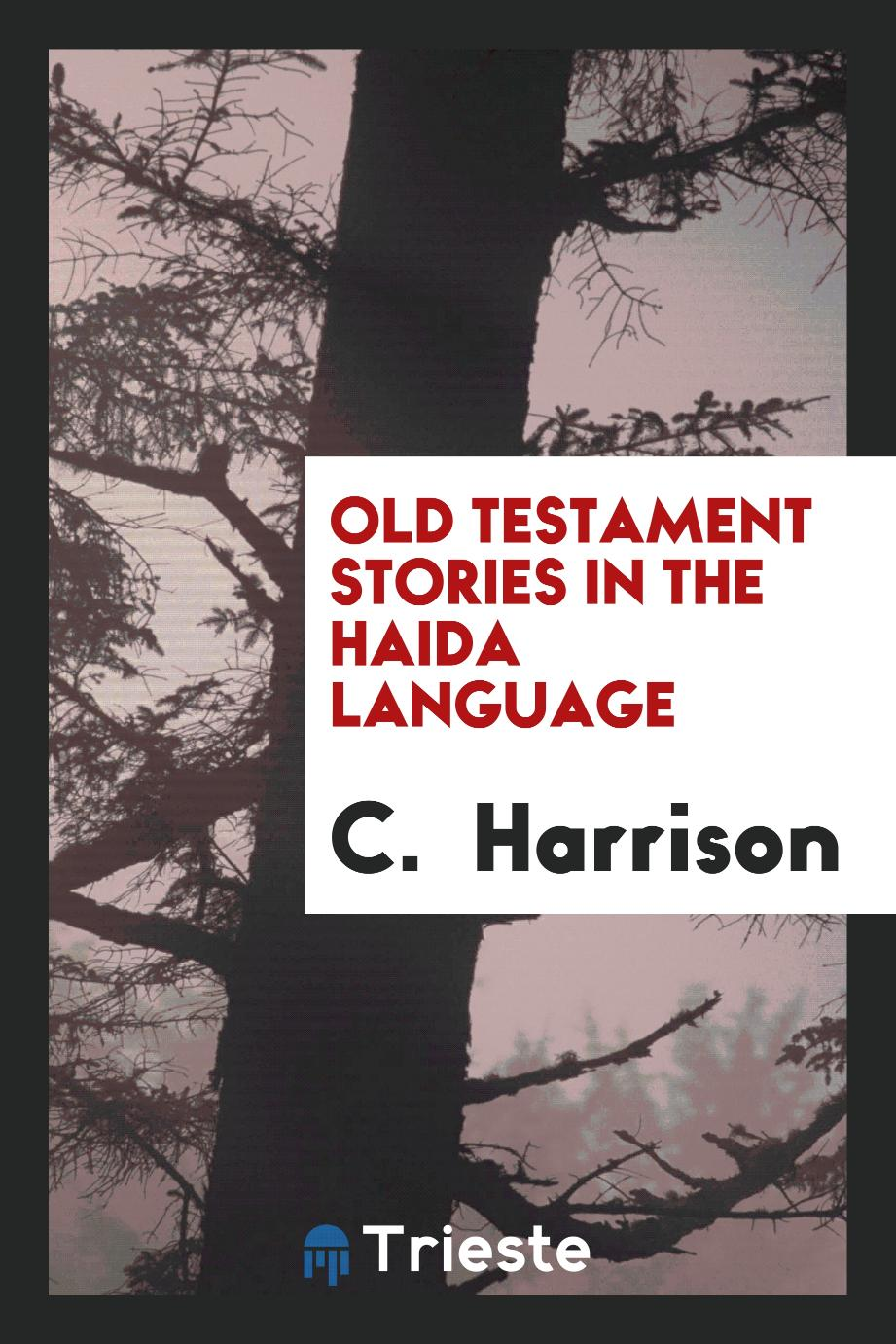 Old Testament Stories in the Haida Language