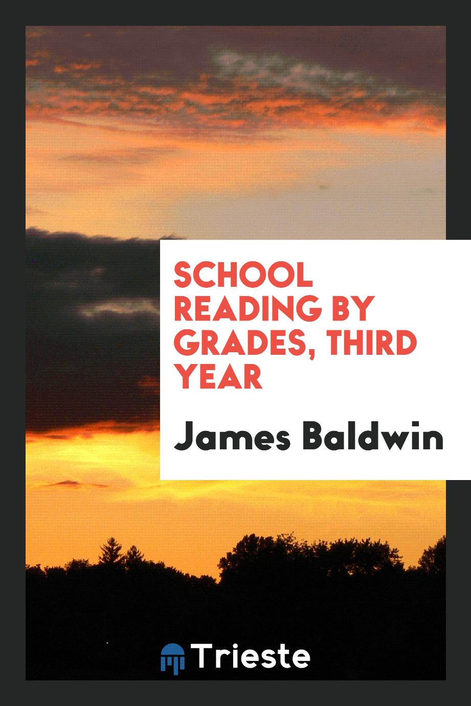 School Reading by Grades, Third Year