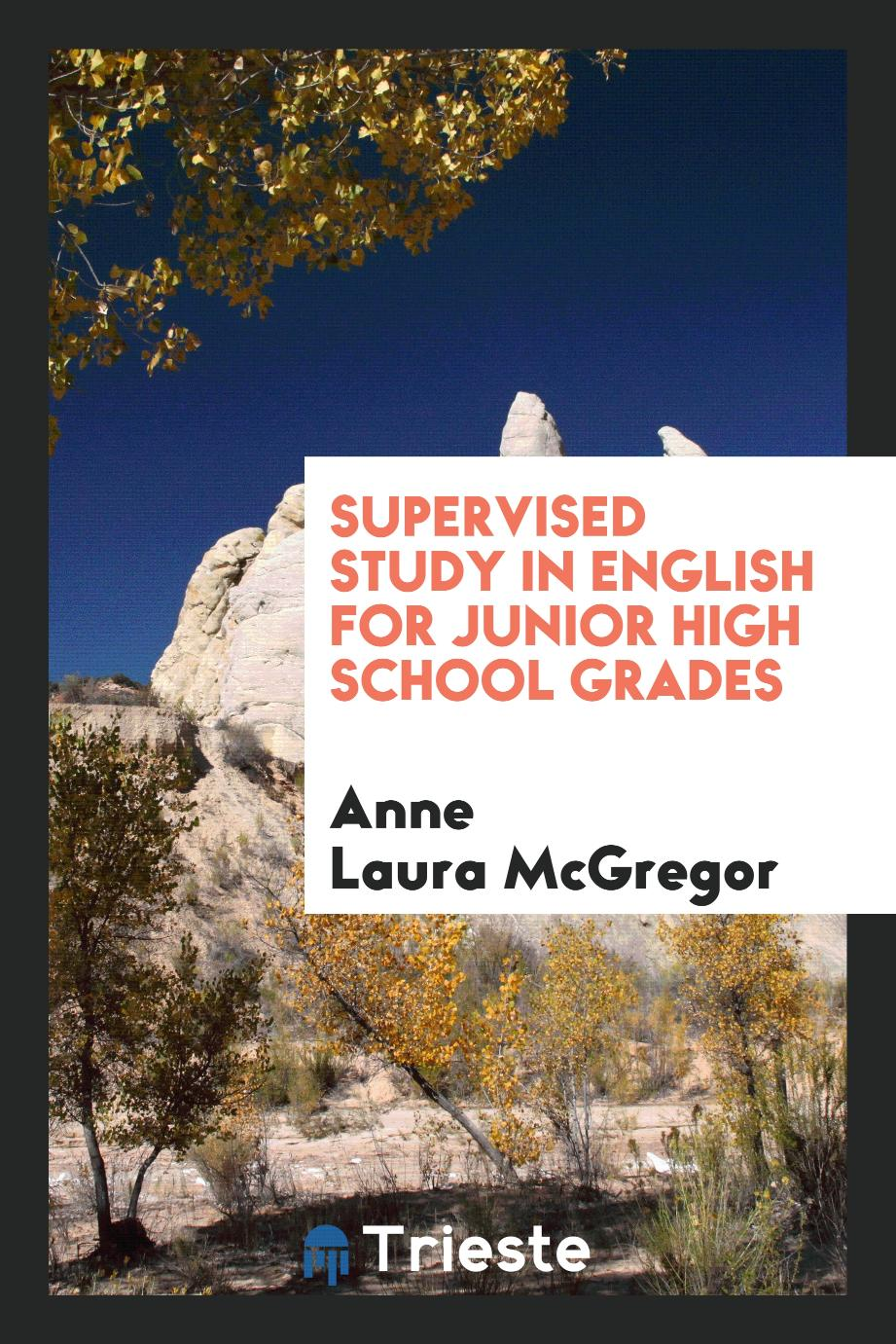 Supervised study in English for junior high school grades