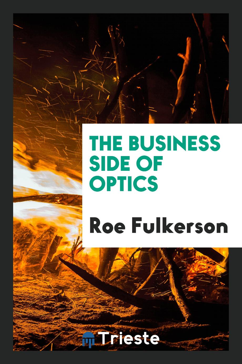 The Business Side of Optics