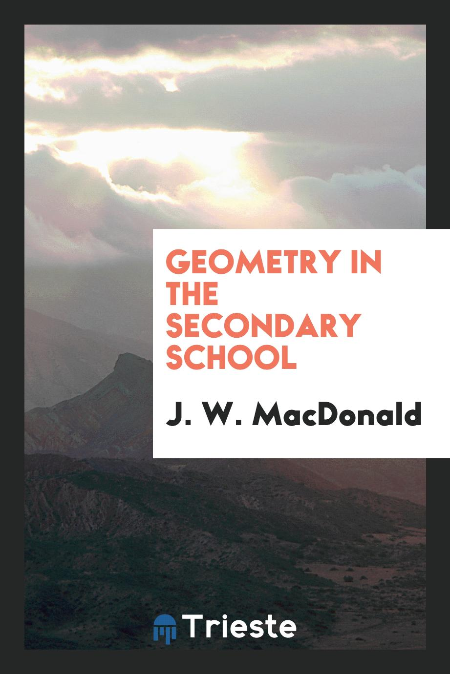 Geometry in the Secondary School