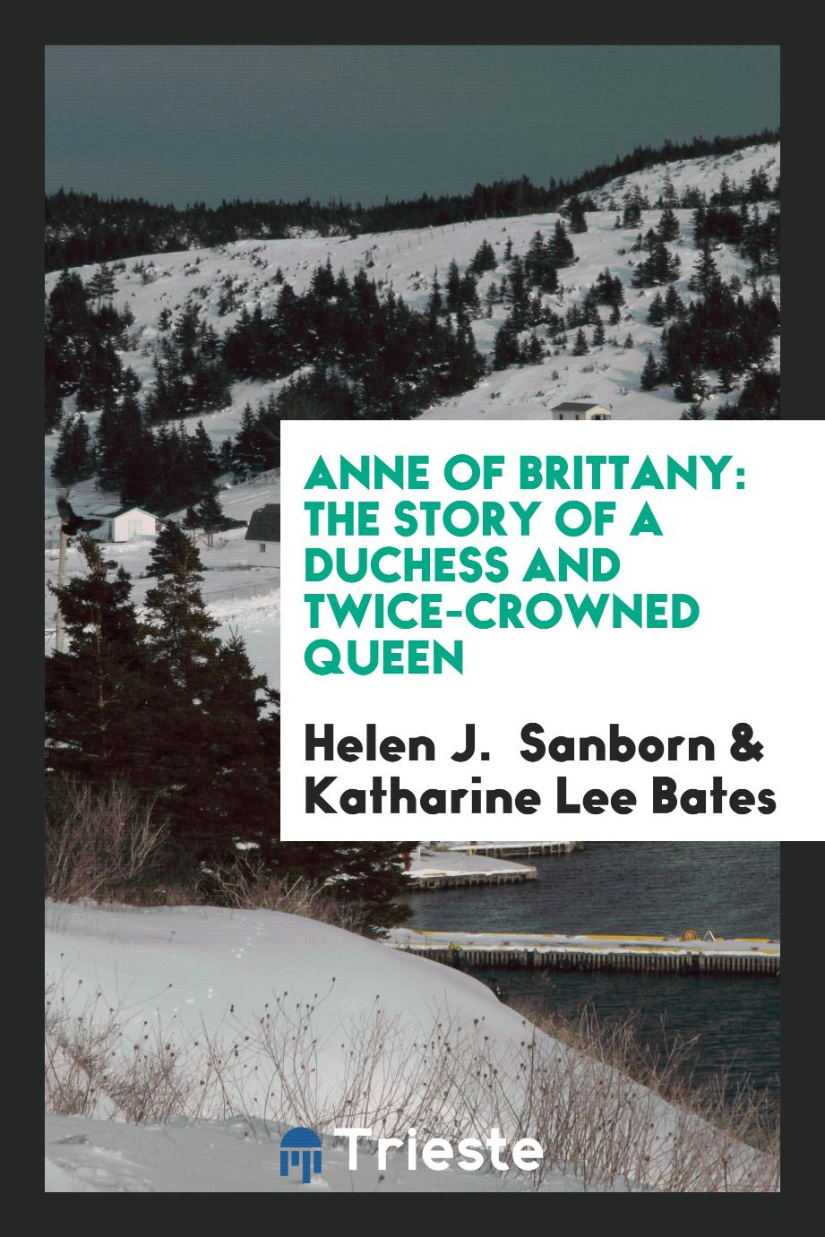 The Story of a Duchess and Twice-Crowned Queen