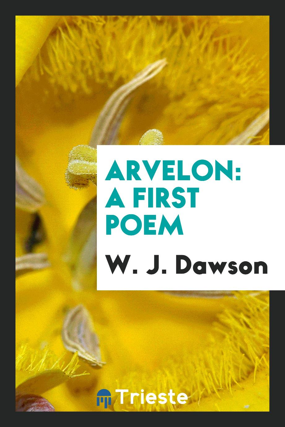 Arvelon: A First Poem