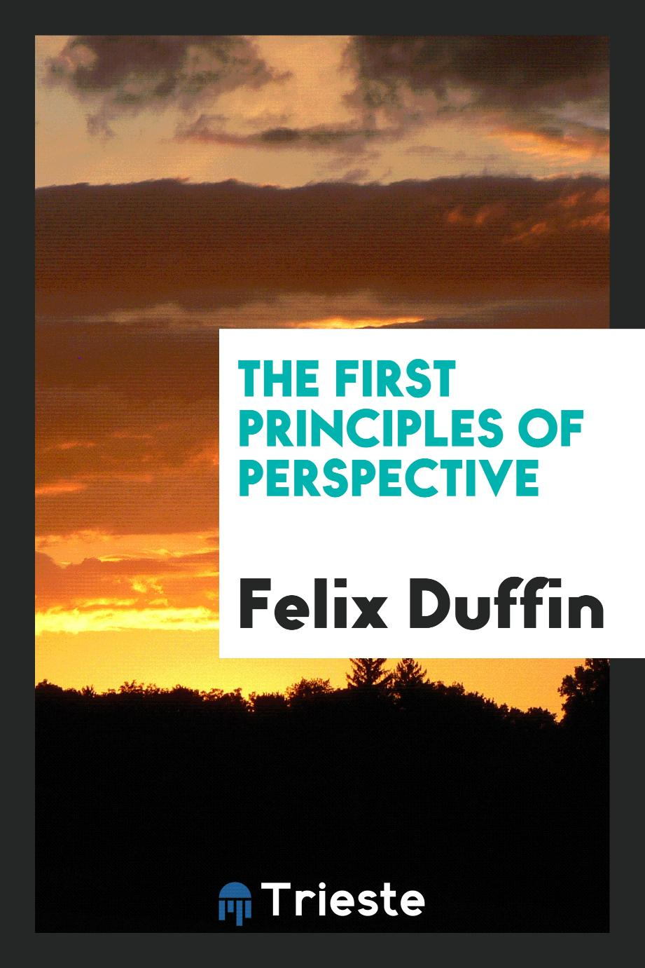 The first principles of perspective