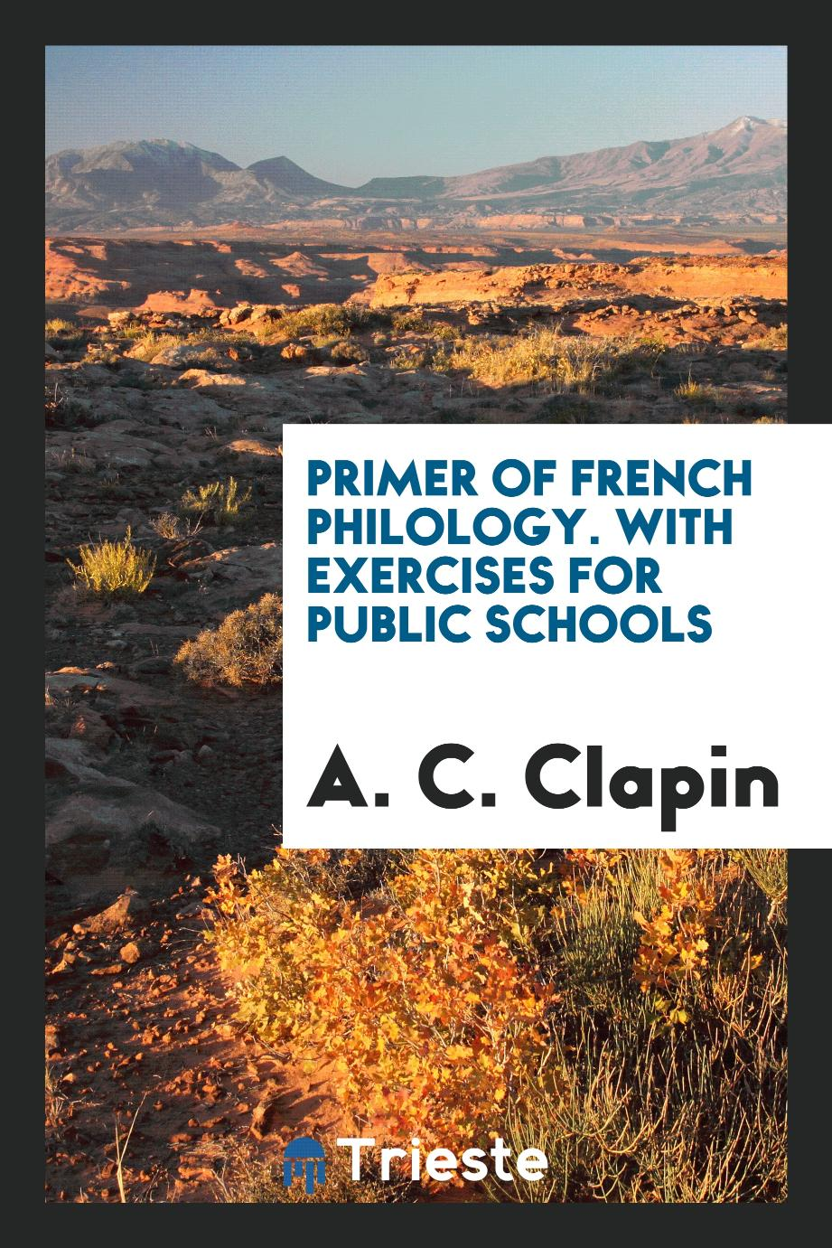 Primer of French philology. With exercises for public schools