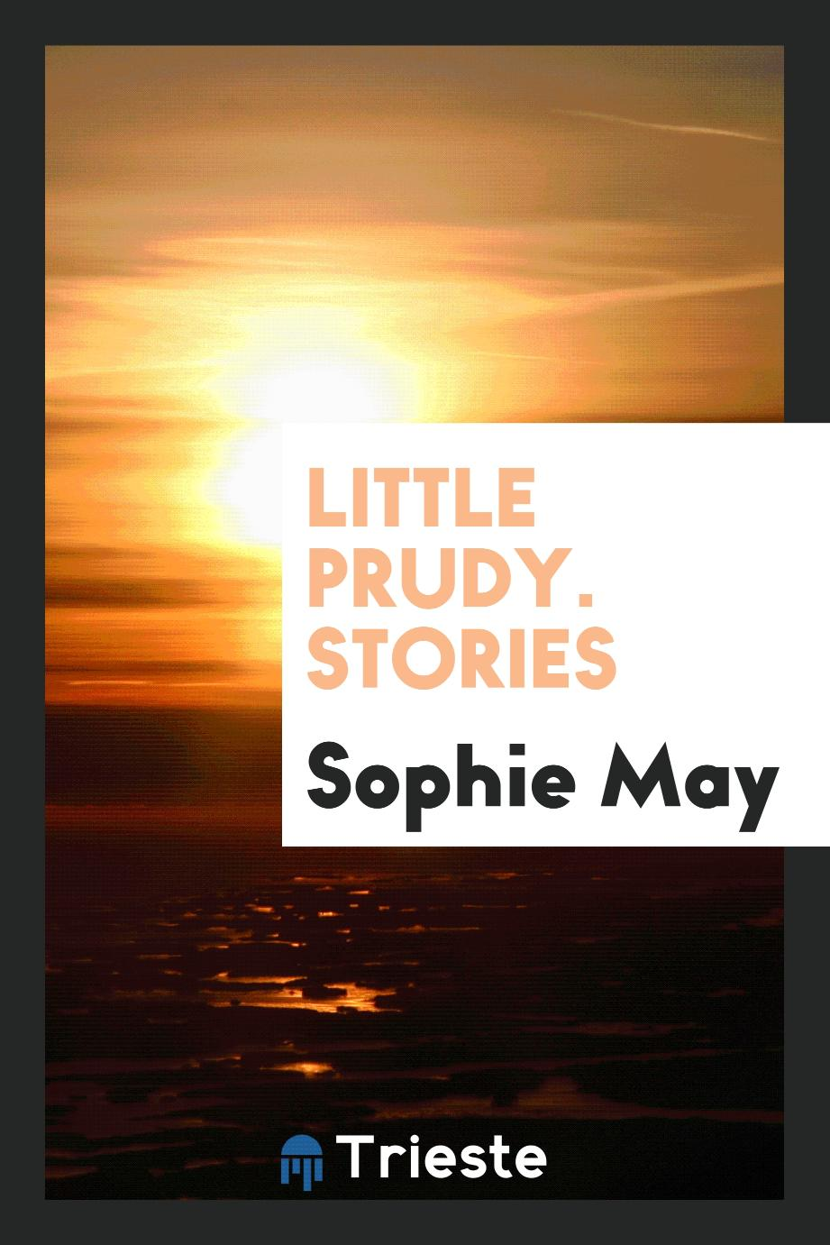 Little Prudy. Stories
