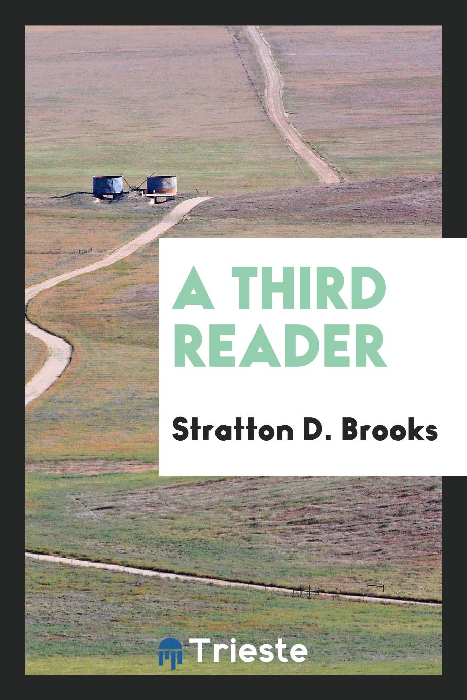 Stratton D. Brooks - A third reader